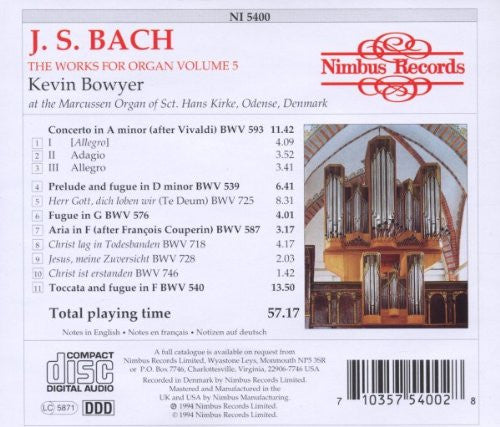 Bach: The Works for Organ, Volume 5 - Kevin Bowyer
