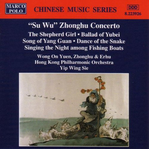 """SU WU"" ZHONGHU CONCERTO; POPULAR WORKS - HONG KONG PHILHARMONIC"