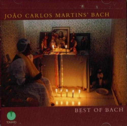 The Best of Bach - Joao Carlos Martins