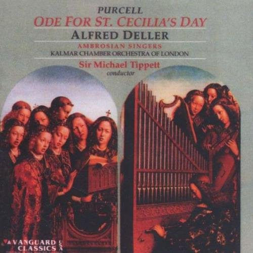 Purcell: Ode for St. Cecilia's Day - Deller/Deller Consort/Tippett/Kalman Orchestra of London