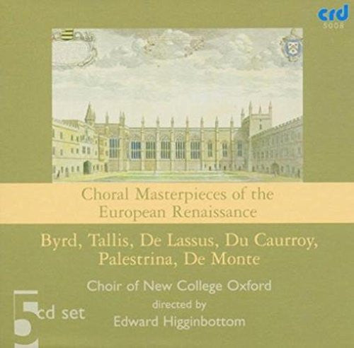 Choral Masterpieces of the European Renaissance - Choir of New College, Oxford (Specially Priced 5 CD Set)