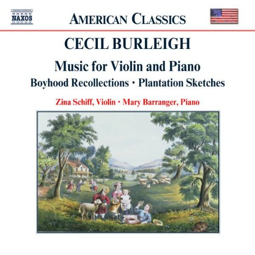 BURLEIGH: MUSIC FOR VIOLIN AND PIANO - ZINA SCHIFF; MARY BARRANGER