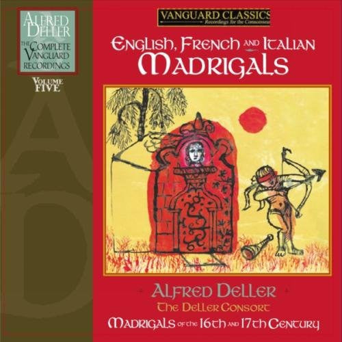 Alfred Deller: The Complete Vanguard Recordings Volume 5 - English, French and Italian Madrigals (6CDs)