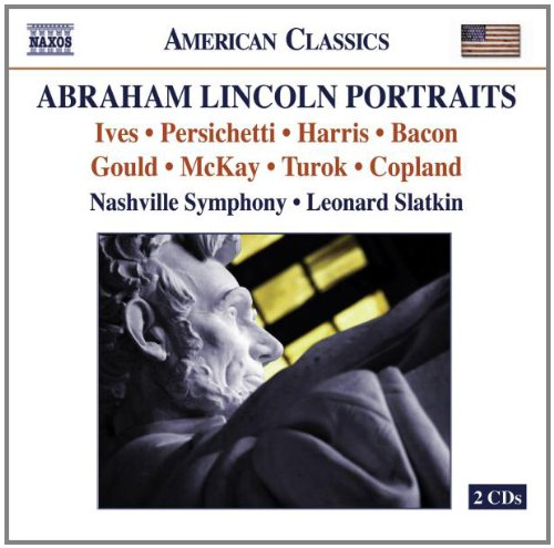 ABRAHAM LINCOLN PORTRAITS MABRY; SCOTT; VAN OSDALE; SLATKIN; NASHVILLE SO