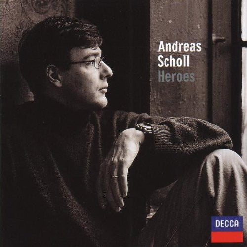 Heroes (Handel, Gluck, Mozart) - Andreas Scholl, Orchestra of the Age of Enlightenment