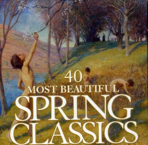 40 MOST BEAUTIFUL SPRING CLASSICS (2 CDs)