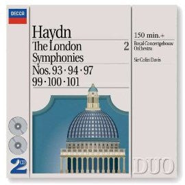 Haydn: The London Symphonies Volume 2 (Nos. 93, 94 , 97, 99, 100, 101) - Colin Davis, Concertgebouw Orchestra (2 CDs)