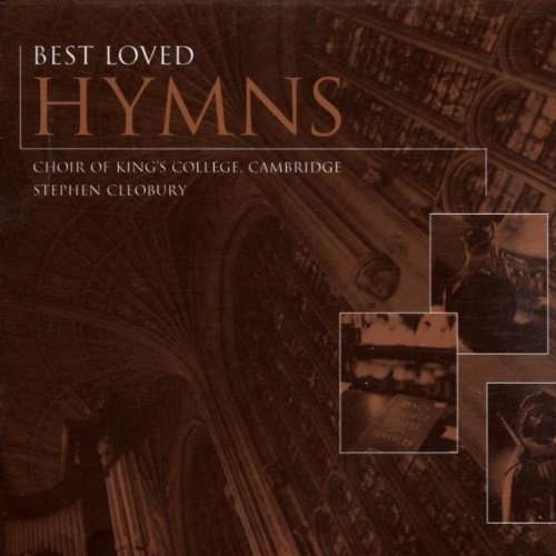 BEST LOVED HYMNS: KING'S COLLEGE CHOIR