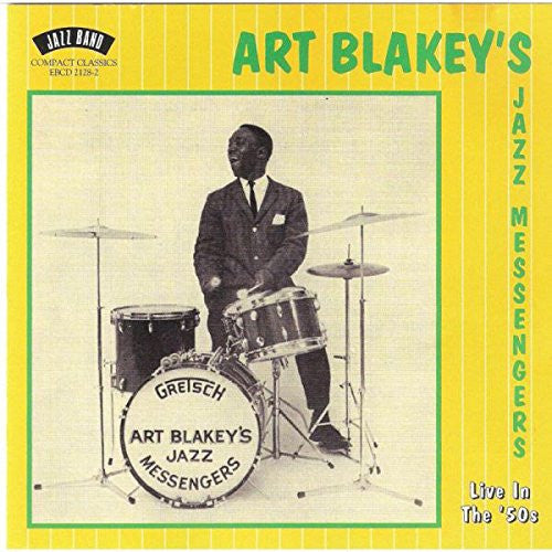 Art Blakey's Jazz Messengers - Live in '50s