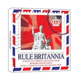 Rule Britannia - 18 Songs That Inspired a Nation