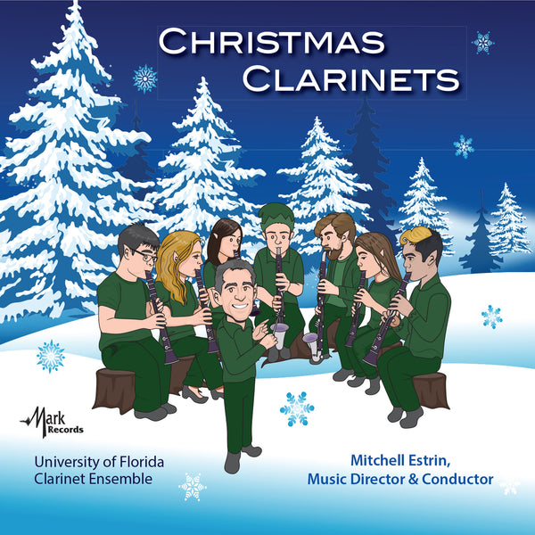 Christmas Clarinets - University of Florida Clarinet Ensemble