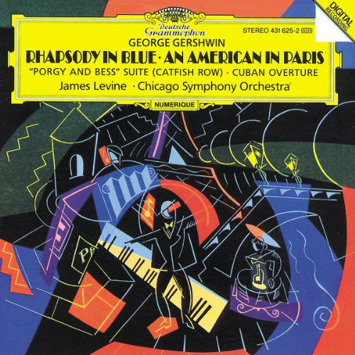 Gershwin: Rhapsody in Blue / An American in Paris / Porgy and Bess Suite (Catfish Row) / Cuban Overture - James Levine, Chicago Symphony