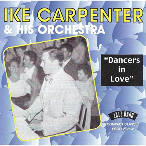 Ike Carpenter - Dances in Love