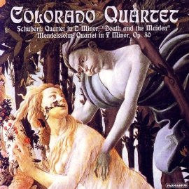 Schubert & Mendelssohn: String Quartets - Colorado String Quartet
