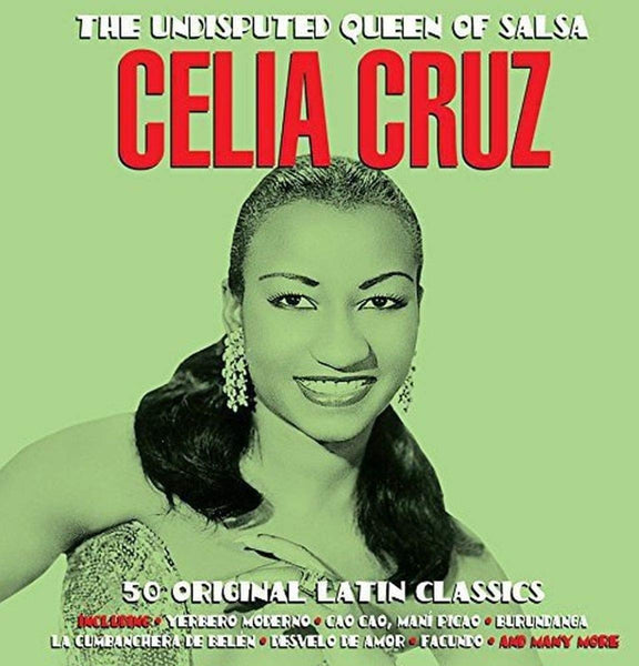 Celia Cruz: Undisputed Queen of Salsa (2 CDS)