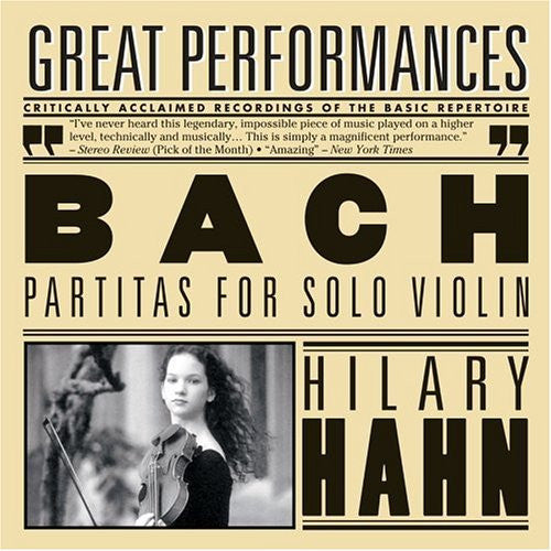 Bach: Sonatas and Partitas for Solo Violin (Partitas 2 & 3, Sonata No. 3) - Hilary Hahn