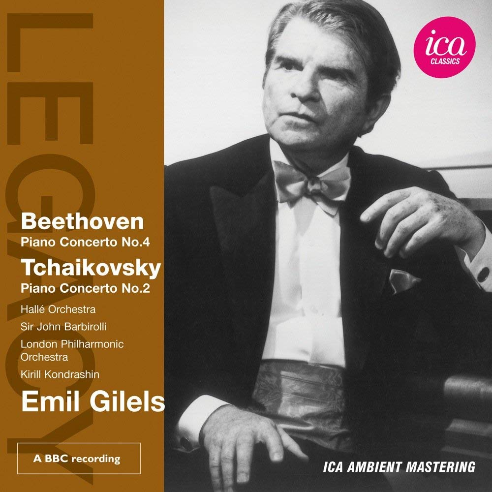 EMIL GILELS PLAYS BEETHOVEN & TCHAIKOVSKY - GILELS; HALLE ORCHESTRA; BARBIROLLI; LONDON PHILHARMONIC ORCHESTRA; KONDRASHIN