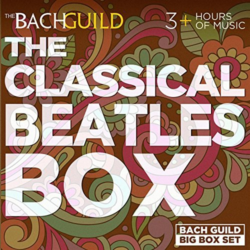 Classical Beatles Box (3 HOUR DIGITAL DOWNLOAD)