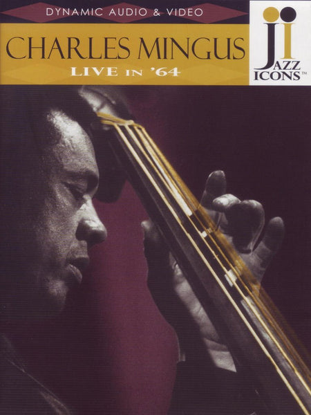 JAZZ ICONS: CHARLES MINGUS LIVE IN '64 (DVD)
