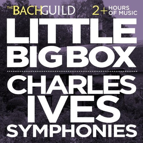 LITTLE BIG BOX - CHARLES IVES SYMPHONIES