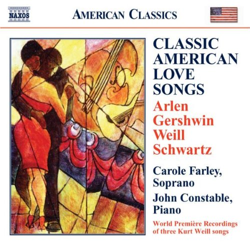 CLASSIC AMERICAN LOVE SONGS - CAROLE FARLEY, JOHN CONSTABLE