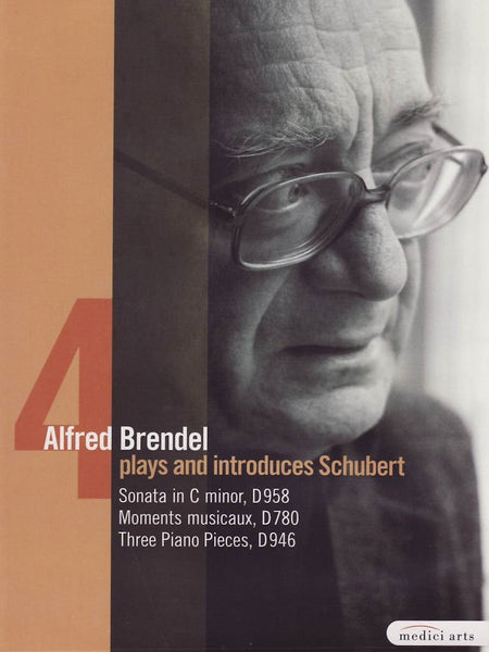 Alfred Brendel Plays and Introduces Schubert's Late Piano Works Vol.IV: Sonata D958/Moments Musicaux/3 Piano Pieces