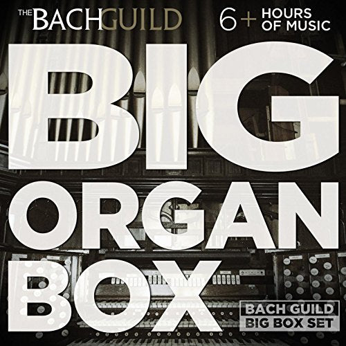 Big Organ Box (6 Hour Bach Guild Digital Download Boxed Set)