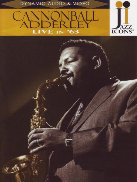 JAZZ ICONS: CANNONBALL ADDERLEY LIVE IN '63 (DVD)