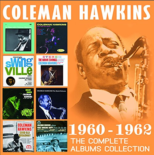 Coleman Hawkins - Complete Albums Collection: 1960-1962