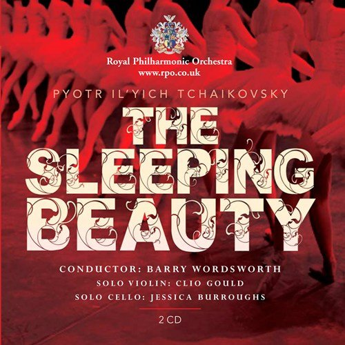 TCHAIKOVSKY: SLEEPING BEAUTY - ROYAL PHILHARMONIC ORCHESTRA, WORDSWORTH (2 CDS)