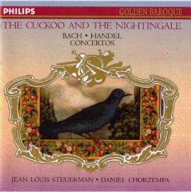 Bach and Handel - The Cuckoo And The Nightingale (Baroque Favorites)