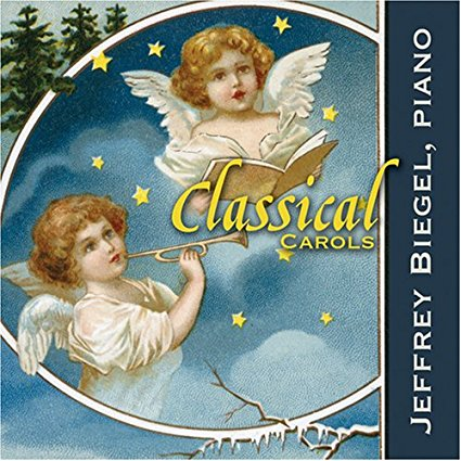 CLASSICAL CAROLS - JEFFREY BIEGEL