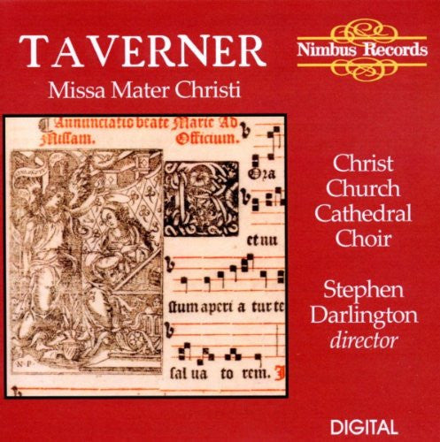 Taverner: Missa Mater Christi - Choir of Christ Church Cathedral, Oxford