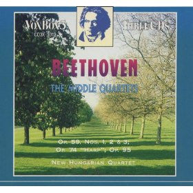 Beethoven: The Middle Quartets (String Quartets, Op. 59, Nos. 1-3, Op. 74, Op. 95) - New Hungarian Quartet (3 CDs)