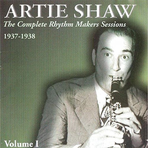 Artie Shaw Rhythm Makers v. 1