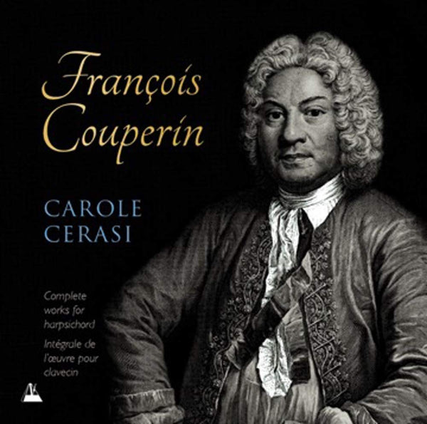 COUPERIN: COMPLETE WORKS FOR HARPSICHORD - CAROLE CERASI (10 CDS)