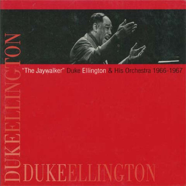 THE JAYWALKER - DUKE ELLINGTON AND HIS ORCHESTRA 1966-1967