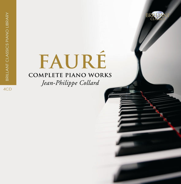 FAURE, GABRIEL: COMPLETE PIANO WORKS - COLLARD (4 CDS)