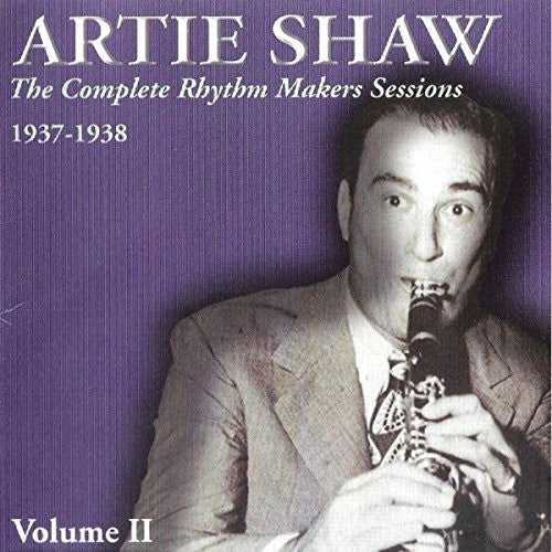 Artie Shaw Rhythm Makers v. 2