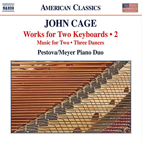 CAGE: WORKS FOR TWO KEYBOARDS, VOLUME 2 - PESTOVA; MEYER