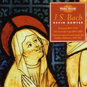 Bach: The Complete Works for Organ, Volume 17 - Kevin Bowyer (3 CDs)