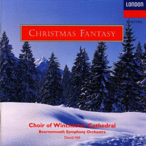 CHRISTMAS FANTASY - DAVID HILL, CHOIR OF WINCHESTER CATHEDRAL