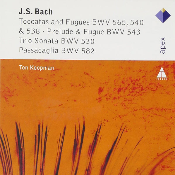 BACH: TOCCATAS AND FUGUES - TON KOOPMAN