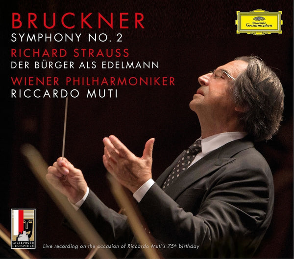 BRUCKNER: SYMPHONY NO.2 IN C MINOR; STRAUSS, R: BOURGEOIS GENTLEMAN - MUTI, VIENNA PHILHARMONIC