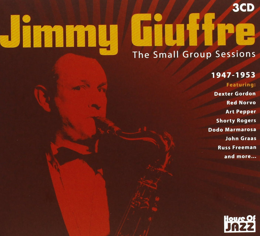 GIUFFRE, JIMMY Small Group Sessions 1947-1953