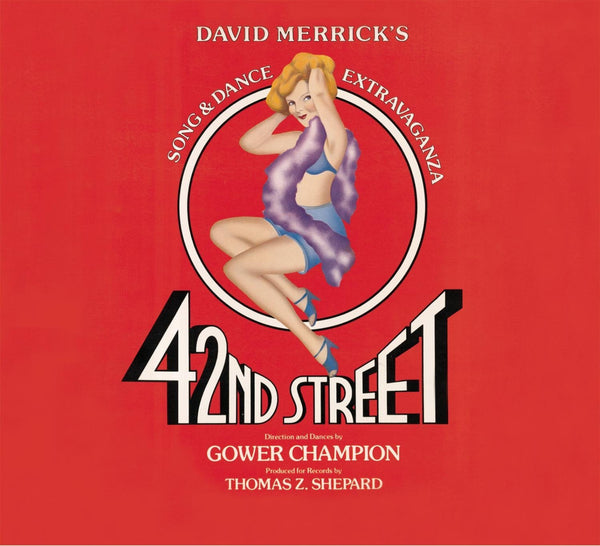 42ND STREET - ORIGINAL BROADWAY CAST