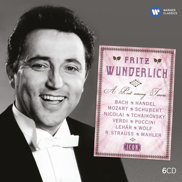 Fritz Wunderlich: Icon - A Poet Among Tenors (6 CDs)