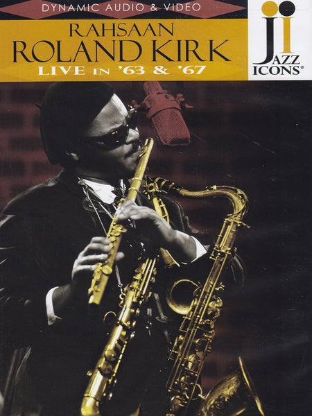 JAZZ ICONS: RAHSAAN ROLAND KIRK LIVE IN '63 AND '67 (DVD)