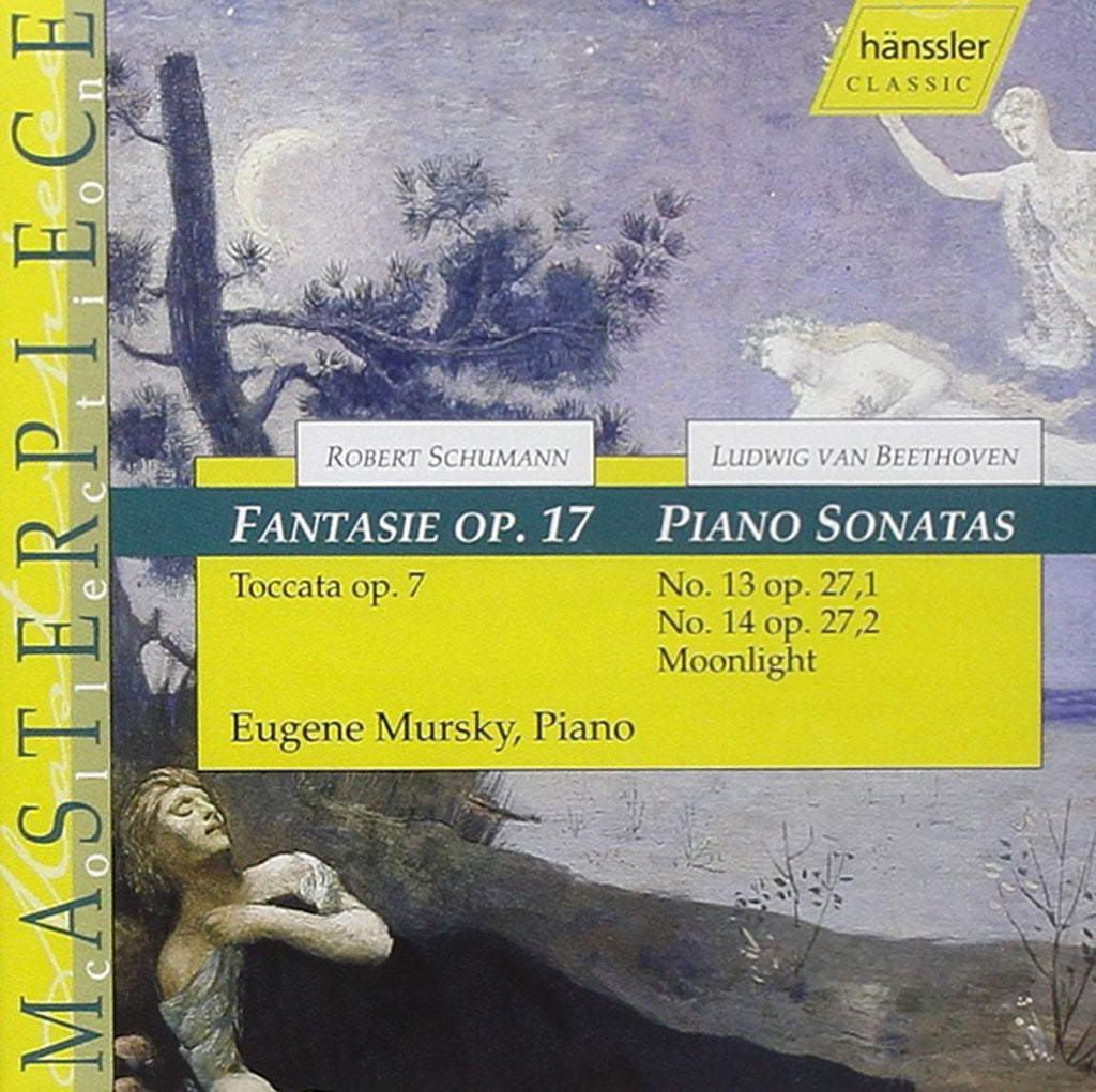 "Schumann: Fantasie, Op. 17; Beethoven: Piano Sonatas Nos. 13 and 14 ""Moonlight"" - Eugene Mursky"