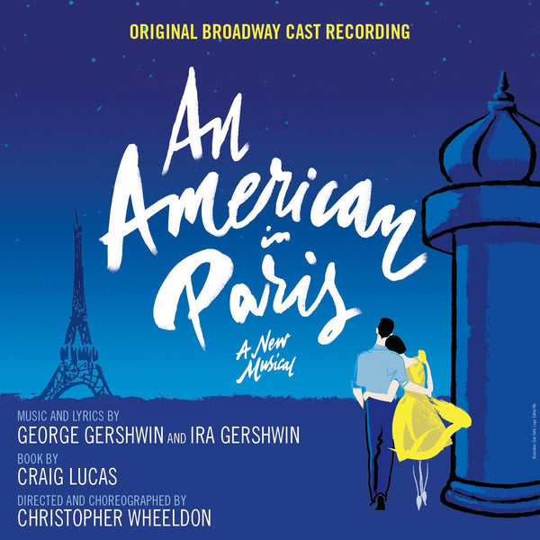 AN AMERICAN IN PARIS - ORIGINAL BROADWAY CAST